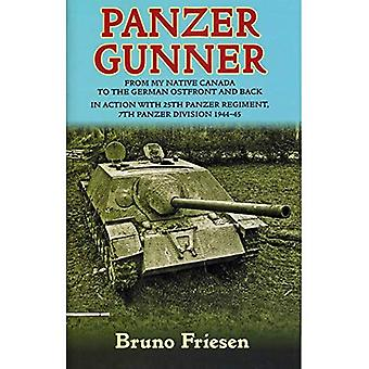 Panzer Gunner: From My Native Canada to the German Ostfront and Back. en action avec le 25e Régiment panzera, 7e Division Panzer 1944-45