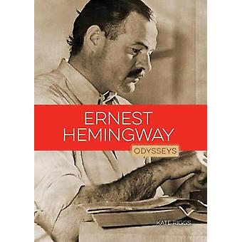 Ernest Hemingway by Kate Riggs - 9781628323139 Book