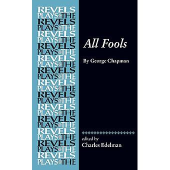 All Fools by Charles Edelman