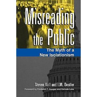 Misreading the Public par Steven Kull