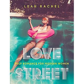 Love Street by Leah Rachel