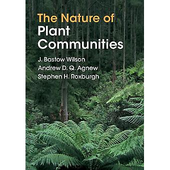 Nature of Plant Communities by J Bastow Wilson
