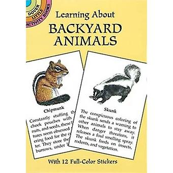 Learning About Backyard Animals by Sy Barlowe - 9780486405346 Book