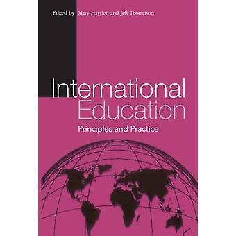 International Education by Edited by Jeff Thompson & Edited by Mary Hayden