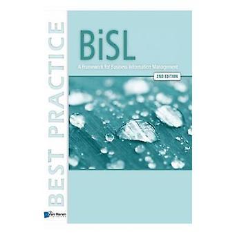 BiSL  A Framework for Business Information Management  2nd edition by van & Remko