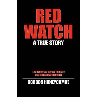 Red Watch by Honeycombe & Gordon