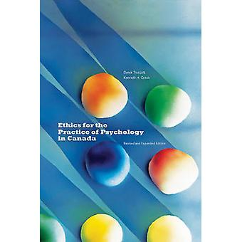 Ethics for the Practice of Psychology in Canada (Revised and expanded