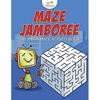 Maze Jamboree The Mega Maze Activity Book by Kreative Kids