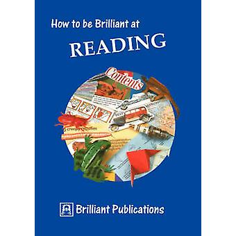 How to Be Brilliant at Reading by Yates & I.