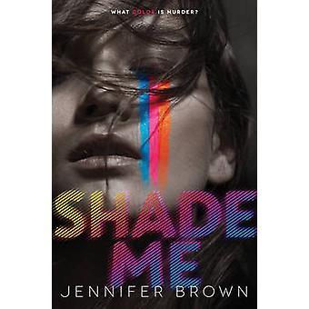 Varjostaa minua Jennifer Brown - 9780062324443 kirja