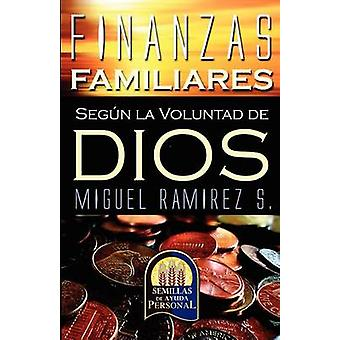 ABC DE LAS FINANZAS FAMILIARES by RAMREZ & Dr. MIGUEL