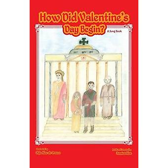 How Did Valentines Day Begin a Song Book by Klee & Jessica C.