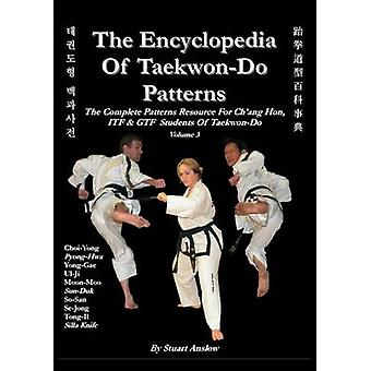 THE ENCYCLOPAEDIA OF TAEKWONDO PATTERNS Vol 3 by Anslow Paul & Stuart