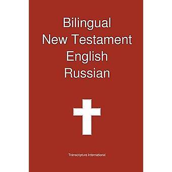 Bilingual New Testament English  Russian by Transcripture International