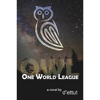 OWL One World League by dettut