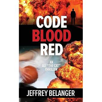 Code Blood Red by Belanger & Jeffrey
