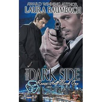Reese Holt The Dark Side by Baumbach & Laura