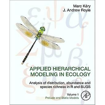 Applied Hierarchical Modeling in Ecology - Analysis of Distribution -