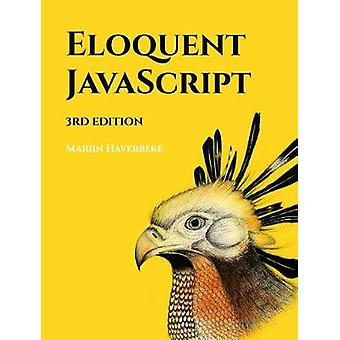 Eloquent Javascript - 3rd Edition - A Modern Introduction to Programmi