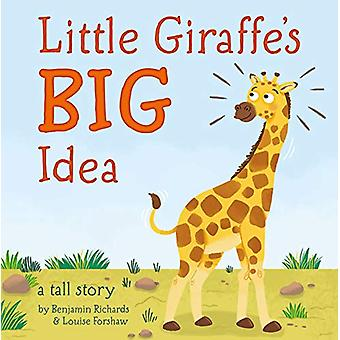 Little Giraffe's Big Idea by Benjamin Richards - 9781787002302 Book