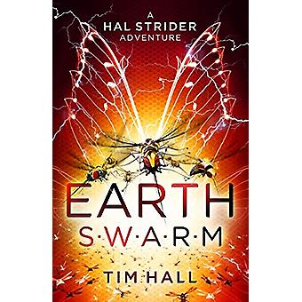 Earth Swarm by Tim Hall - 9781910989845 Book
