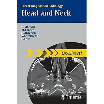 Head and Neck Imaging - Direct Diagnosis in Radiology by Ulrich Moedde