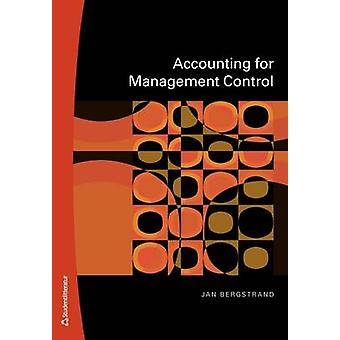 Accounting for Management Control by Jan Bergstrand - 9789144052304 B