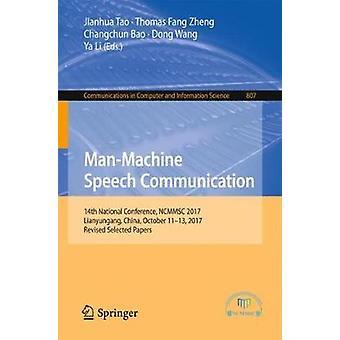 Man-Machine Speech Communication - 14th National Conference - NCMMSC 2