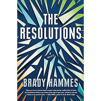 Resolutions - A Novel by Brady Hammes - 9781984818034 Book