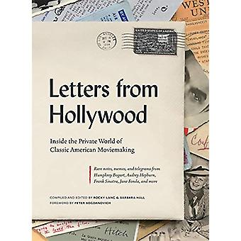 Letters from Hollywood - Inside the Private World of Classic American