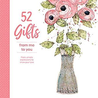 52 Gifts From Me to You - Fresh Simple Expressions to Show Your Love b