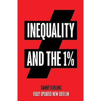 Inequality and the 1% by Danny Dorling - 9781788736473 Book