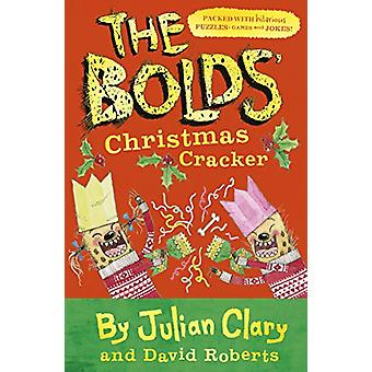 The Bolds' Christmas Cracker - A Festive Puzzle Book by Julian Clary -