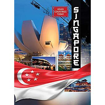 Singapore by Catrina Daniels-Cowart - 9781422242704 Book