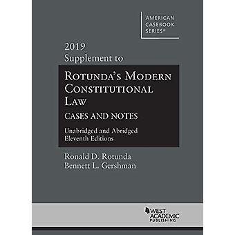 Modern Constitutional Law Cases and Notes - 2019 Supplement to Unabri