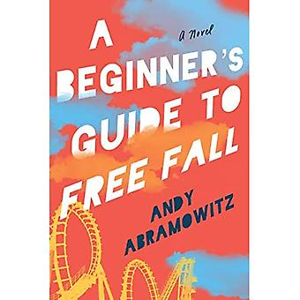 A Beginner's Guide to Free� Fall