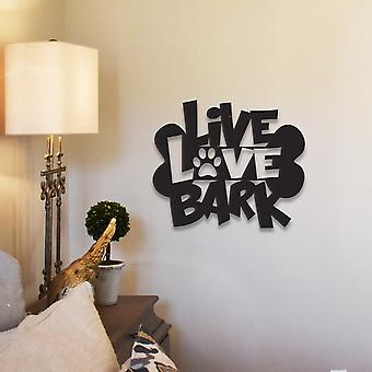 Live Love Bark Metal Wall Art/decor