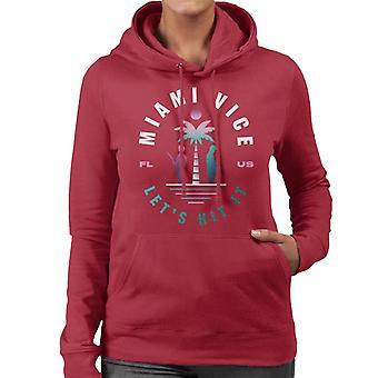 Miami Vice FL US Lets Hit It Women's Hooded Sweatshirt