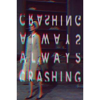 Always Crashing Issue One by Jessica Berger - 9780692070024 Book