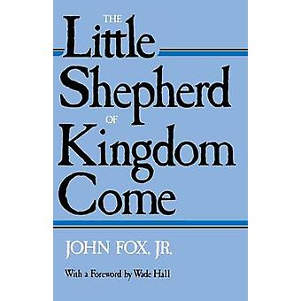 Kuningaskunnan pieni paimen Tule John Fox - 9780813101729 Kirja