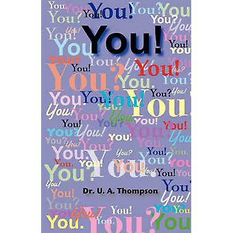 You! by U. A. Thompson - 9780966278286 Book