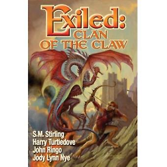 Karkotettu: S.M. Stirlingin klaani, John Ringo, Jody Lynn Nye, Harry Turtledove (Hardback, 2011)