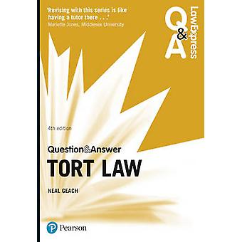 Law Express Question and Answer Tort Law by Neal Geach