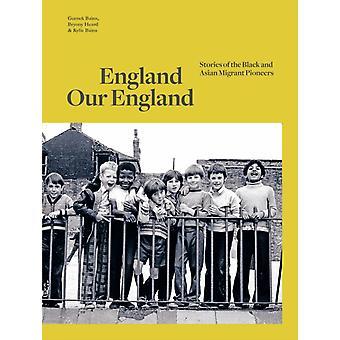 England Our England by Gurnek BainsKylie BainsBryony Heard