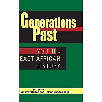 Generationen Vergangenheit: Jugend in Ost-afrikanische Geschichte