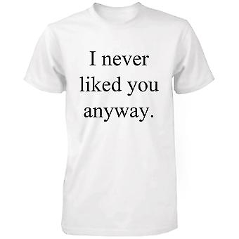 Ik heb graag nooit u toch grappig Graphic Tee - wit katoenen T-Shirt