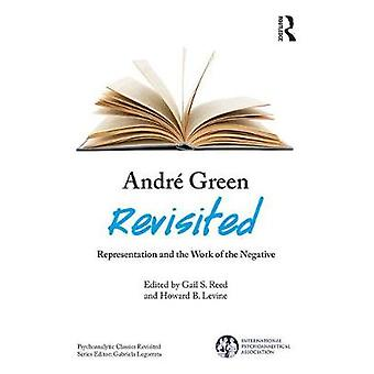 Andr Green Revisited