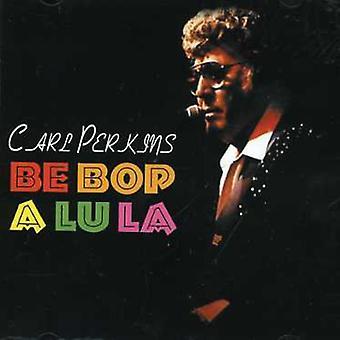 Carl Perkins - Be Bop a Lu La [CD] USA import