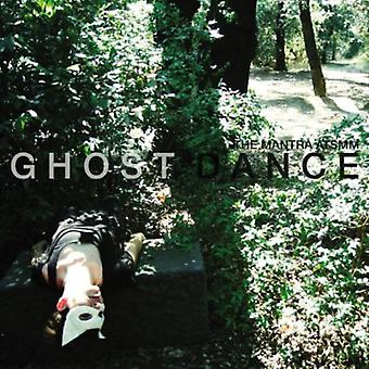 Mantra ci-dessus le Spotless Melt Moon - importer des USA Ghost Dance [CD]