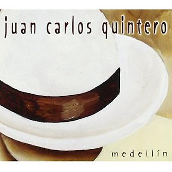 Juan Quintero Carlos - importazione USA Medellin [CD]
